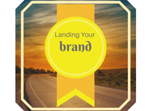 Land your brand…